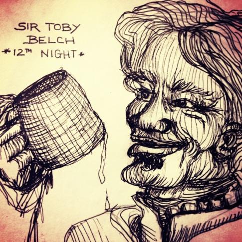 Inspired by the unforgettable Sir Toby Belch read memorably by brawler Jay Reid.